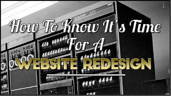How to Know its Time for a Website Redesign